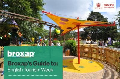 Broxap's guide to English Tourism Week